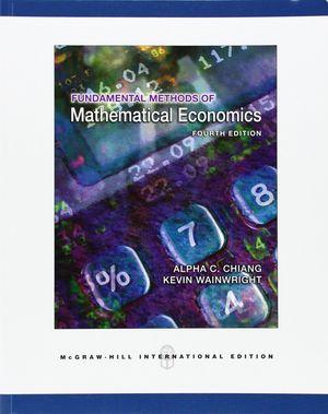 FUNDAMENTAL METHODS OF MATHEMATICAL ECONOMICS.
