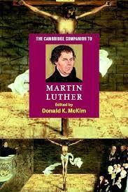 THE CAMBRIDGE COMPANION TO MARTIN LUTHER (CAMBRIDGE COMPANIONS TO RELIGION)PB