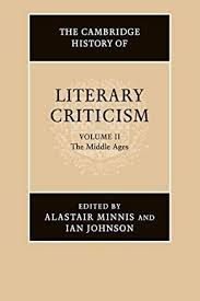 THE CAMBRIDGE HISTORY OF LITERARY CRITICISM: VOLUME 2, THE MIDDLE AGES HARDBACK: MIDDLE AGES V. 2 HB