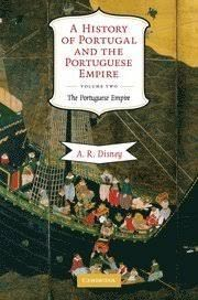 A HISTORY OF PORTUGAL AND THE PORTUGUESE EMPIRE, VOLUME 2: FROM BEGINNINGS TO PORTUGUESE EMPIRE HB