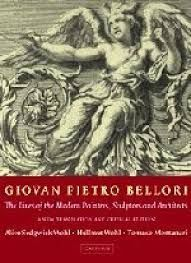 IOVAN PIETRO BELLORI: THE LIVES OF THE MODERN PAINTERS, SCULPTORS AND ARCHITECTS: A NEW TRANSLATION AND CRITICAL EDITIONIOVAN PIETRO BELLORI: THE LIVES OF THE MODERN PAINTERS, SCULPTORS AND ARCHITECTS