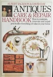 THE ANTIQUES CARE & REPAIR HANDBOOK