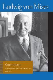SOCIALISM. AN ECONOMIC AND SOCIOLOGICAL ANALYSIS