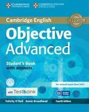 OBJECTIVE ADVANCED STUDENT'S BOOK WITH ANSWERS WITH CD-ROM WITH TESTBANK 4TH EDI