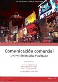 COMUNICACION COMERCIAL. UNA VISIÓN PRÁCTICA Y APLICADA