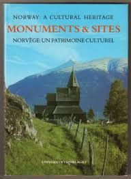 MONUMENTS AND SITE. NORWAY - A CULTURAL HERITAGE / NORVEGE - UN PATRIMOINE CULTUREL.