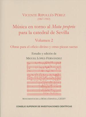 MUSICA EN TORNO AL MOTU PROPRIO PARA LA CATEDRAL D