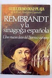 REMBRANDT Y LA SINAGOGA ESPAÑOLA