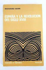 ESPAÑA Y LA REVOLUCIÓN DEL SIGLO XVIII