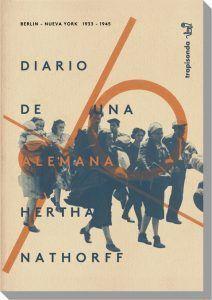 DIARIO DE UNA ALEMANA. BERLÍN 1933-NUEVA YORK 1945