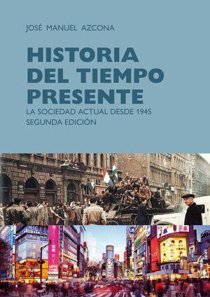 HISTORIA DEL TIEMPO PRESENTE