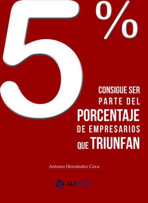 5 % CONSIGUE SER PARTE DEL PORCENTAJE DE EMPRESARIOS QUE TRIUNFAN
