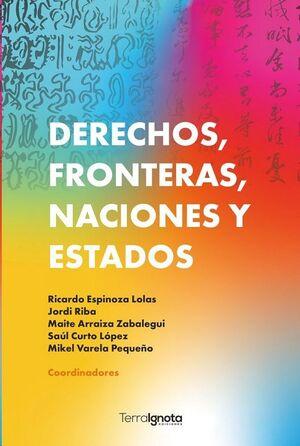 DERECHOS, FRONTERAS, NACIONES Y ESTADOS