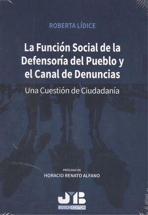 LA FUNCIÓN SOCIAL DE LA DEFENSORÍA DEL PUEBLO Y EL CANAL DE DENUNCIAS