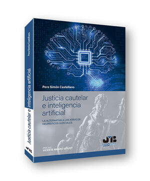 JUSTICIA CAUTELAR E INTELIGENCIA ARTIFICIAL