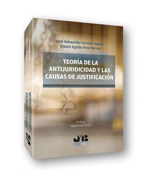 TEORÍA DE LA ANTIJURIDICIDAD Y LAS CAUSAS DE JUSTIFICACIÓN