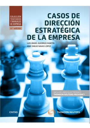 CASOS DE DIRECCIÓN ESTRATÉGICA DE LA EMPRESA (PAPEL + E-BOOK)