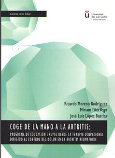 COGE DE LA MANO A LA ARTRITIS: PROGRAMA DE EDUCACIÓN GRUPAL DESDE LA TERAPIA OCU