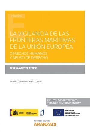 LA VIGILANCIA DE LAS FRONTERAS MARÍTIMAS DE LA UNIÓN EUROPEA