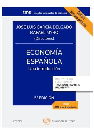 ECONOMÍA ESPAÑOLA. UNA INTRODUCCIÓN (PAPEL + E-BOOK)