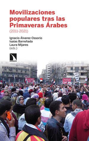 MOVILIZACIONES POPULARES TRAS LAS PRIMAVERAS ÁRABES 2011-2021