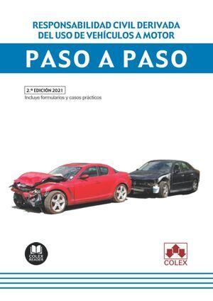 RESPONSABILIDAD CIVIL DERIVADA DEL USO DE VEHICULOS A MOTOR. PASO