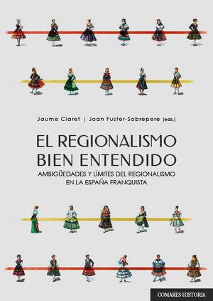 EL REGIONALISMO BIEN ENTENDIDO