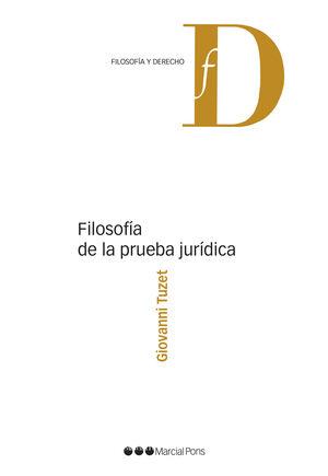 FILOSOFIA DE LA PRUEBA JURIDICA