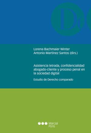 ASISTENCIA LETRADA, CONFIDENCIALIDAD, ABOGADO-CLIENTE Y PROCESO PENAL EN LA SOCI