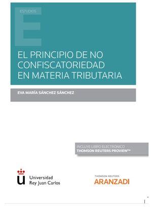EL PRINCIPIO DE NO CONFISCATORIEDAD EN MATERIA TRIBUTARIA (PAPEL + E-BOOK)