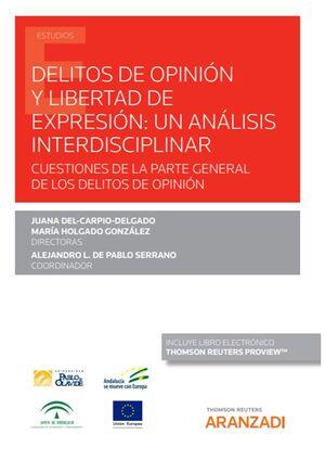 DELITOS DE OPINIÓN Y LIBERTAD DE EXPRESIÓN: UN ANÁLISIS INTERDISCIPLINAR (PAPEL