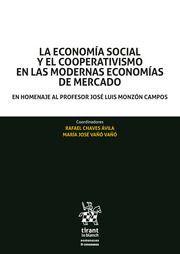 LA ECONOMÍA SOCIAL Y EL COOPERATIVISMO EN LAS MODERNAS ECONOMÍAS DE MERCADO. EN