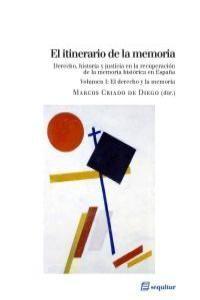 EL ITINERARIO DE LA MEMORIA VOL I,