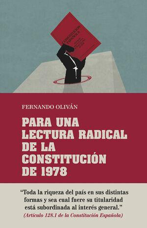 PARA UNA LECTURA RADICAL DE LA CONSTITUCIÓN DE 1978