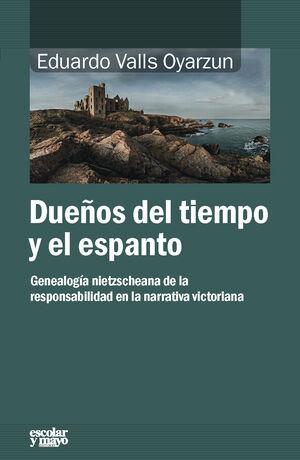 DUEÑOS DEL TIEMPO Y DEL ESPANTO