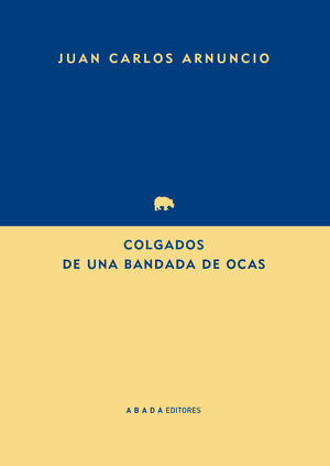 COLGADOS DE UNA BANDADA DE OCAS