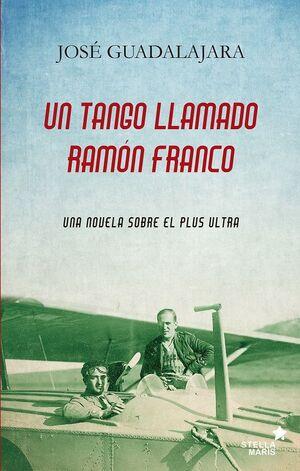 UN TANGO LLAMADO RAMÓN FRANCO