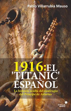 1916: EL 'TITANIC' ESPAÑOL