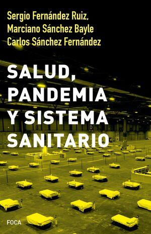 SALUD PANDEMIA Y SISTEMA SANITARIO