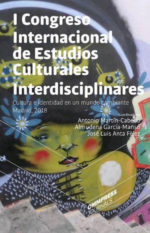 I CONGRESO INTERNACIONAL DE ESTUDIOS CULTURALES INTERDISCIPLINARES
