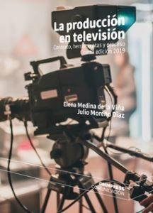 PRODUCCIÓN EN TELEVISIÓN, LA 4ª EDIC. 2019