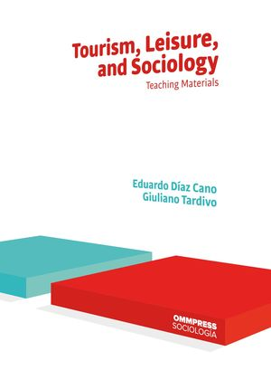 TOURISM, LEISURE AND SOCIOLOGY