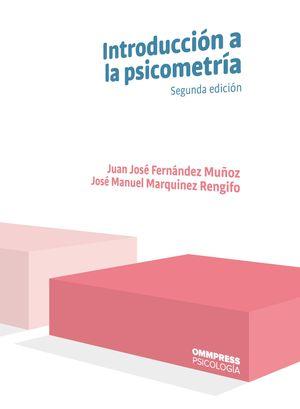 INTRODUCCIÓN A LA PSICOMETRÍA. SEGUNDA EDICIÓN 2019