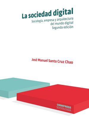 LA SOCIEDAD DIGITAL, SEGUNDA EDICIÓN 2020