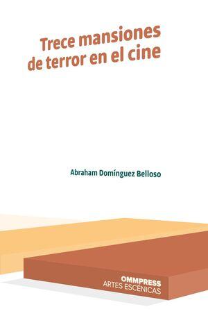 TRECE MANSIONES DE TERROR EN EL CINE