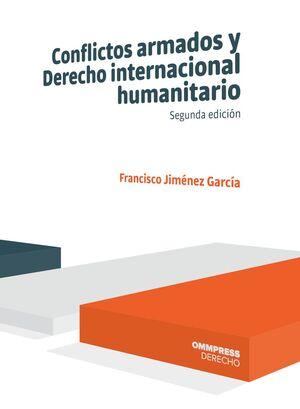 CONFLICTOS ARMADOS Y DERECHO INTERNACIONAL HUMANITARIO 2020