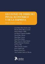 LECCIONES DE DERECHO PENAL ECONÓMICO Y DE LA EMPRESA.
