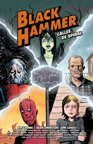 BLACK HAMMER. CALLES DE SPIRAL