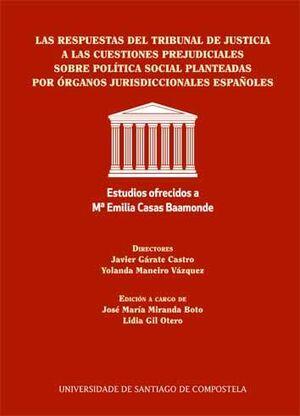 LAS RESPUESTAS DEL TRIBUNAL DE JUSTICIA A LAS CUESTIONES PREJUDICIALES SOBRE POL