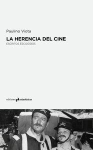 HERENCIA DEL CINE,LA